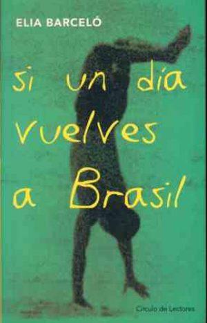 10- Si un dia vuelves a brasil