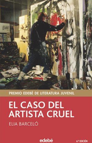 El caso del artista cruel - Elia Barcelo